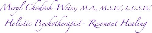 Meryl Chodosh-Weiss Holistic Psychotherapist Resonant Healing